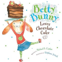 Betty Bunny Loves Chocolate Cake (Hardcover)