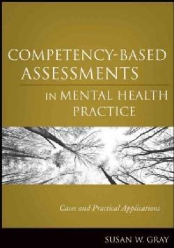 Competency-Based Assessments in Mental Health Practice: Cases and Practical Applications (Paperback)