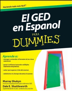 El GED en Espanol para Dummies / The GED in Spanish for Dummies (Paperback)