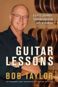 Guitar Lessons: A Life's Journey Turning Passion into Business (Hardcover)