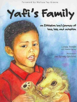 Yafi's Family: An Ethiopian Boy's Journey of Love, Loss, and Adoption (Hardcover)