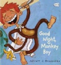 Good Night, Monkey Boy (Paperback)