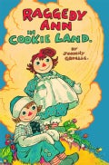 Raggedy Ann in Cookie Land (Paperback)