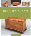 Blanket Chests: Outstanding Designs from 30 of the World's Finest Furniture Makers (Paperback)