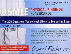Kaplan Medical USMLE Physical Findings Flashcards: The 200 Questions You're Most Likely to See on the Exam