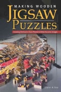 Making Wooden Jigsaw Puzzles: Creating Heirlooms from Photos & Other Favorite Images (Paperback)