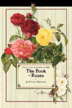 The Book of Roses (Paperback)