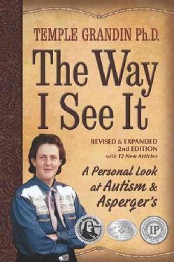 The Way I See It: A Personal Look at Autism & Asperger's (Paperback)