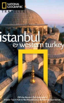 National Geographic Traveler Istanbul and Western Turkey (Paperback)