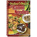 'Oodles and Oodles of Ramen Noodles' Cookbook