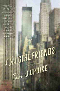 Old Girlfriends: Stories (Paperback)