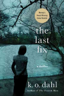 The Last Fix (Paperback)