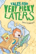 Tales for Very Picky Eaters (Hardcover)