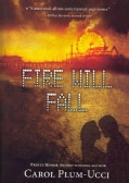 Fire Will Fall (Paperback)
