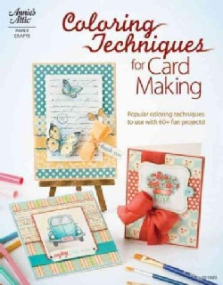 Coloring Techniques for Card Making (Paperback)