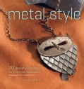 Metal Style: 20 Jewelry Designs With Cold Join Techniques (Paperback)