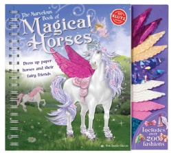 The Marvelous Book of Magical Horses: Dress Up Paper Horses and Their Fairy Friends (Paperback)