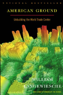 American Ground: Unbuilding the World Trade Center (Paperback)