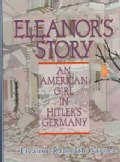 Eleanor's Story: An American Girl in Hitler's Germany (Paperback)