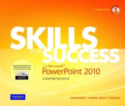 Skills for Success with Microsoft Powerpoint 2010