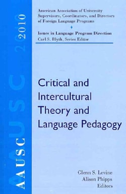 Critical and Intercultural Theory and Language Pedagogy (Paperback)