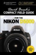 David Busch's Compact Field Guide for the Nikon D5000 (Spiral bound)