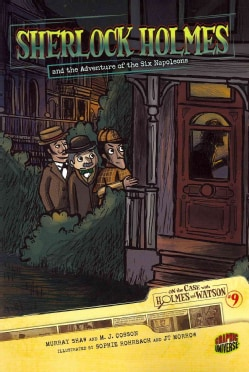 Sherlock Holmes and the Adventure of the Six Napoleons (Paperback)
