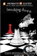 Papercutz Slices 2: Breaking Down (Hardcover)