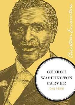George Washington Carver (Paperback)