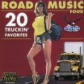 Various - Road Music: Vol. 4: 20 Truckin' Favorites