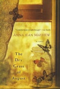 The Dry Grass of August (Paperback)