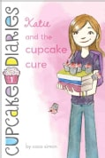 Katie and the Cupcake Cure (Paperback)
