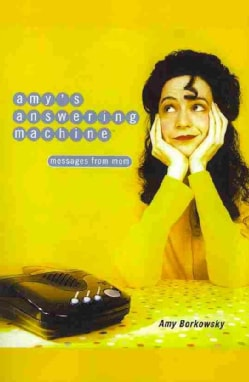 Amy's Answering Machine: Messages from Mom (Paperback)