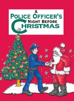 A Police Officer's Night Before Christmas (Hardcover)
