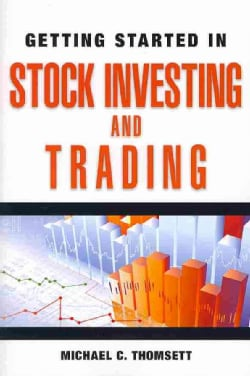 Getting Started in Stock Investing and Trading (Paperback)