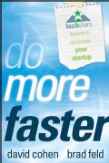 Do More Faster: TechStars Lessons to Accelerate Your Startup (Hardcover)