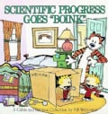 "Scientific Progress Goes ""Boink"": A Calvin and Hobbes Collection (Paperback)"