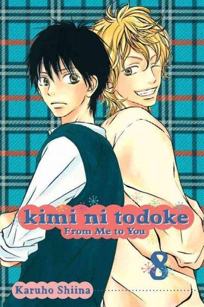 Kimi Ni Todoke 8: From Me to You (Paperback)