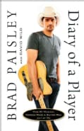 Diary of a Player: How My Musical Heroes Made a Guitar Man Out of Me (Hardcover)