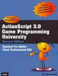 Actionscript 3.0 Game Programming University: Covers Adobe, Flash Professional Cs5 (Paperback)