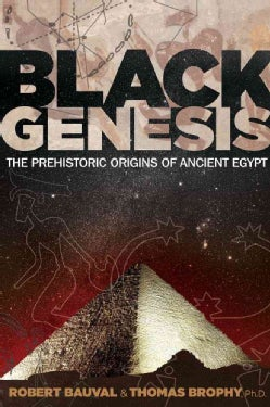 Black Genesis: The Prehistoric Origins of Ancient Egypt (Paperback)
