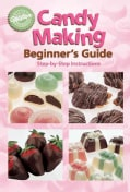 Candy Making for Beginners (Paperback)