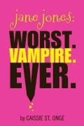 Jane Jones: Worst. Vampire. Ever. (Paperback)