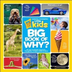 National Geographic Little Kids First Big Book of Why (Hardcover)