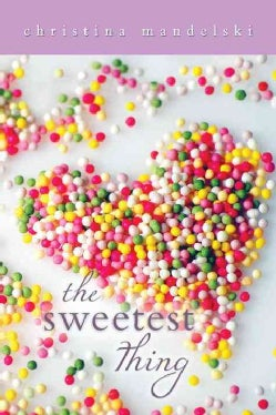 The Sweetest Thing (Hardcover)