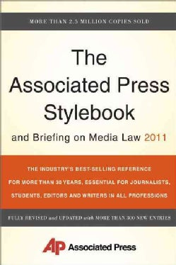 The Associated Press Stylebook and Briefing on Media Law 2011 (Paperback)