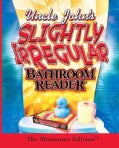 Uncle John's Slightly Irregular Bathroom Reader: The Minature Edition (Hardcover)