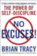 No Excuses!: The Power of Self-Discipline (Paperback)