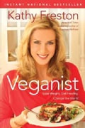 Veganist: Lose Weight, Get Healthy, Change the World (Hardcover)