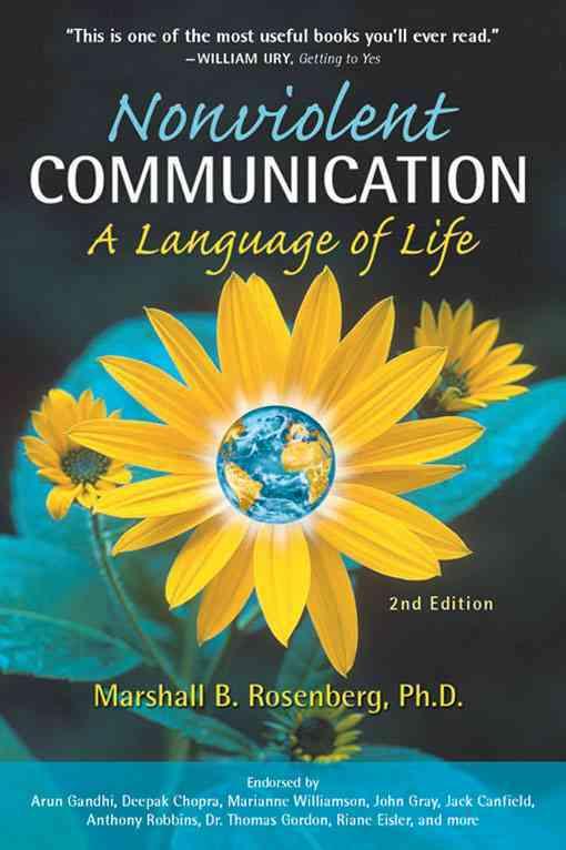 Nonviolent Communication: A Language of Life (Paperback)